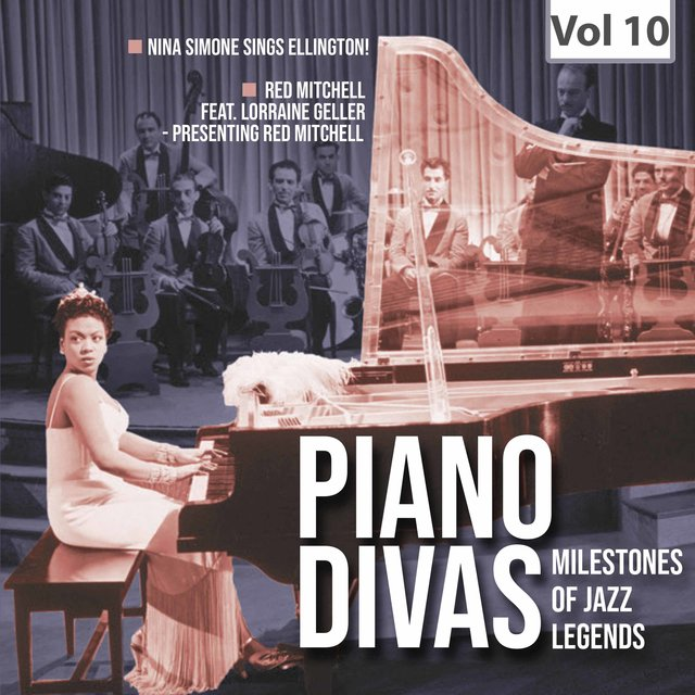 Milestones Of A Piano Legend - Piano Divas, Vol. 10