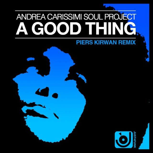 A Good Thing (Piers Kirwan Remix)