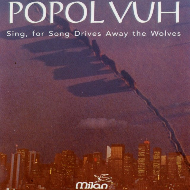 Sing, for Song Drives Away the Wolves