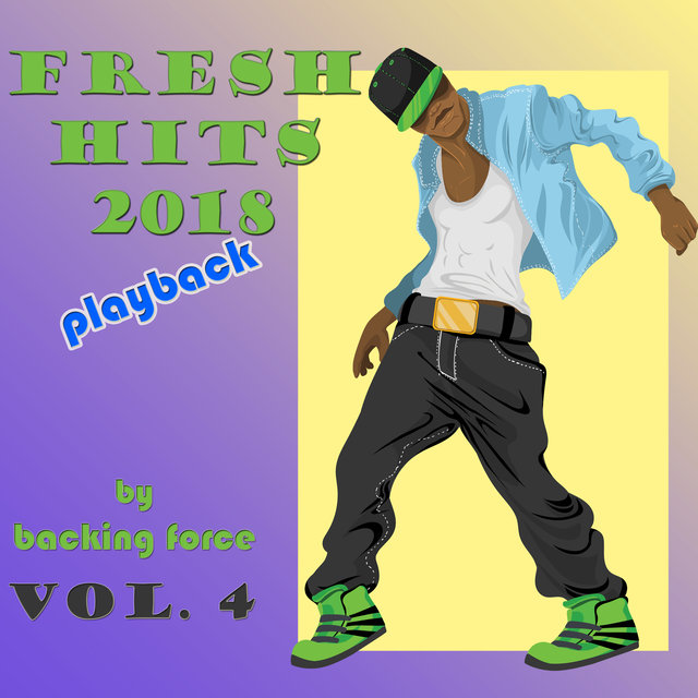 Fresh Playback Hits - 2018 - Vol. 4