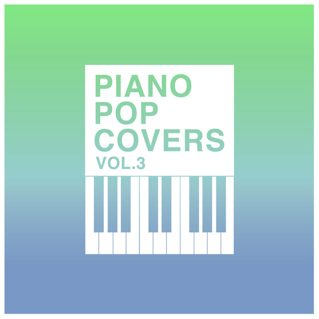 Piano Pop Hits Vol. 3