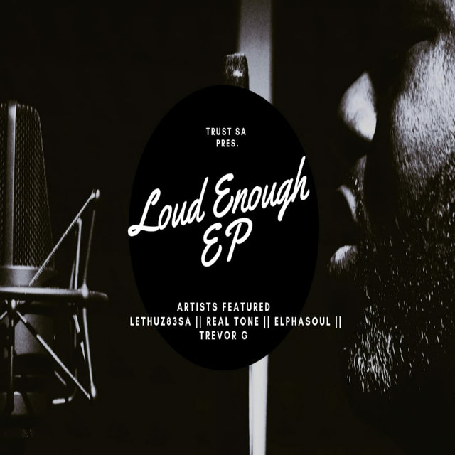 Loud Enough EP
