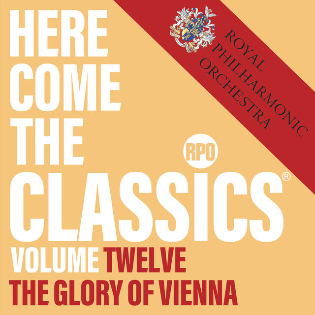 Here Come the Classics, Vol. 12: The Glory of Vienna