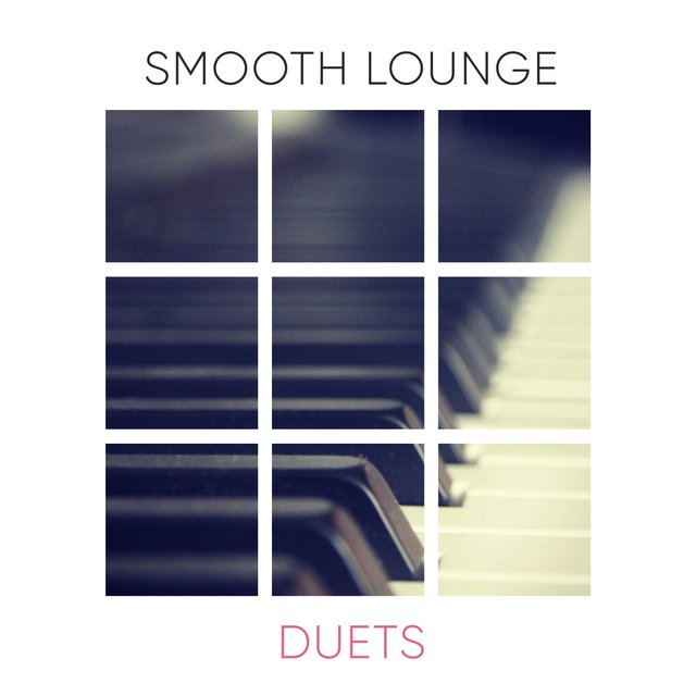 Smooth Lounge Therapy Duets