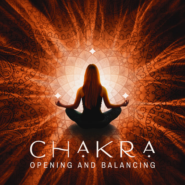 Chakra Opening and Balancing: Meditation and Yoga Set 2020