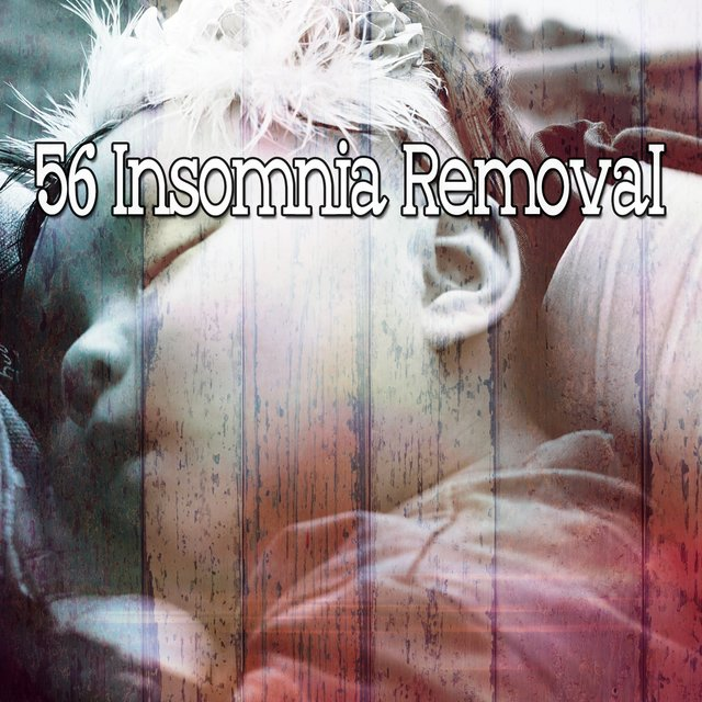 56 Insomnia Removal