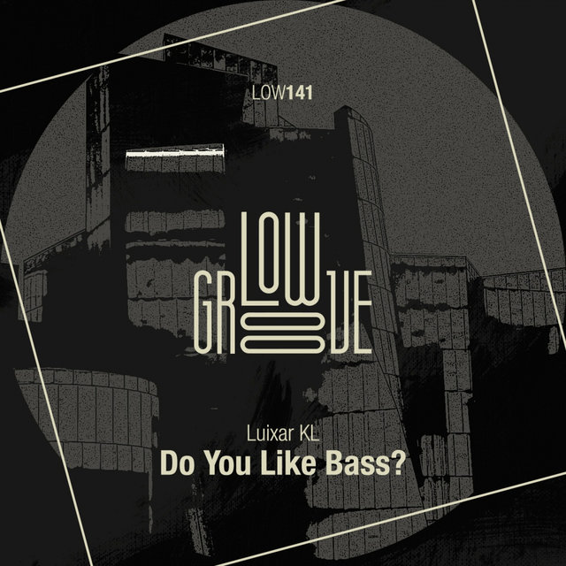 Do You Like Bass?