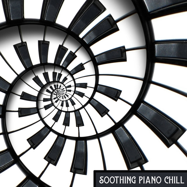 Soothing Piano Chill – Rest & Relax, Relaxing Time, Beautiful Day, Chilled Atmosphere
