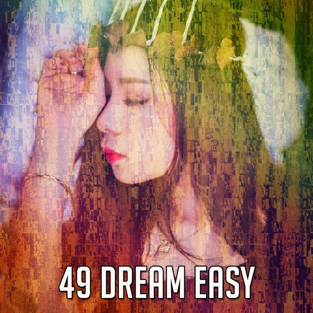49 Dream Easy