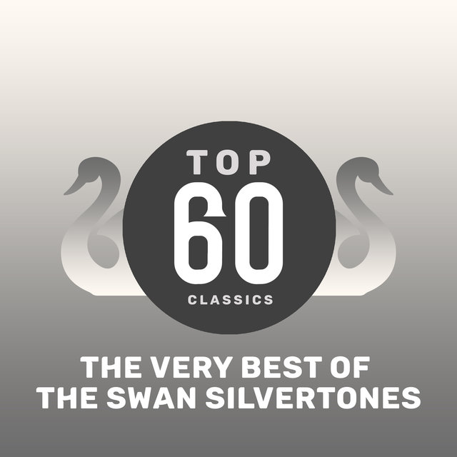 Top 60 Classics - The Very Best of The Swan Silvertones