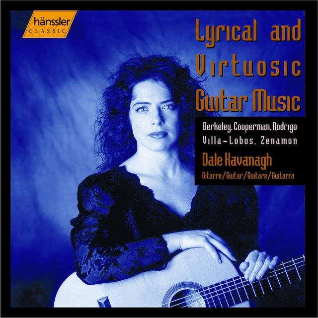 Kavanagh, Dale: Lyrical and Virtuosic Guitar Music