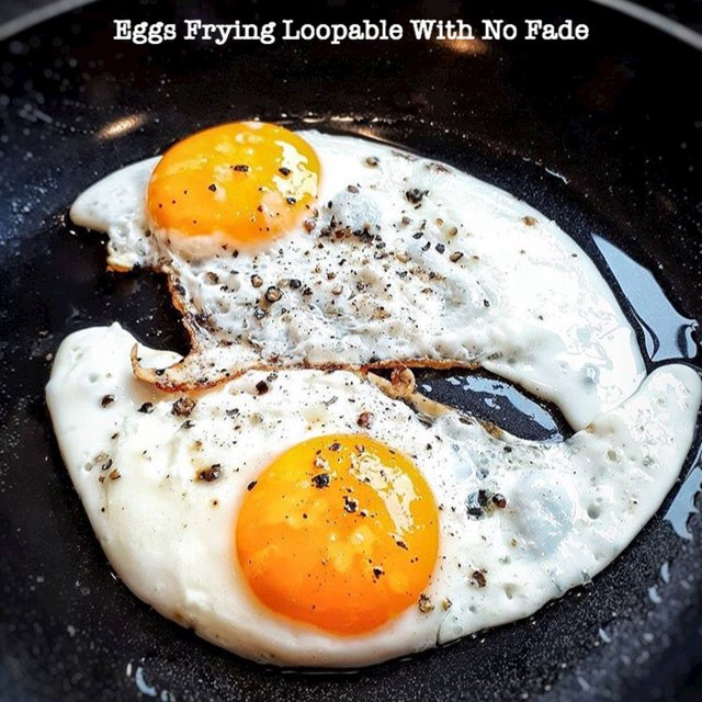 Eggs Frying Loopable With No Fade