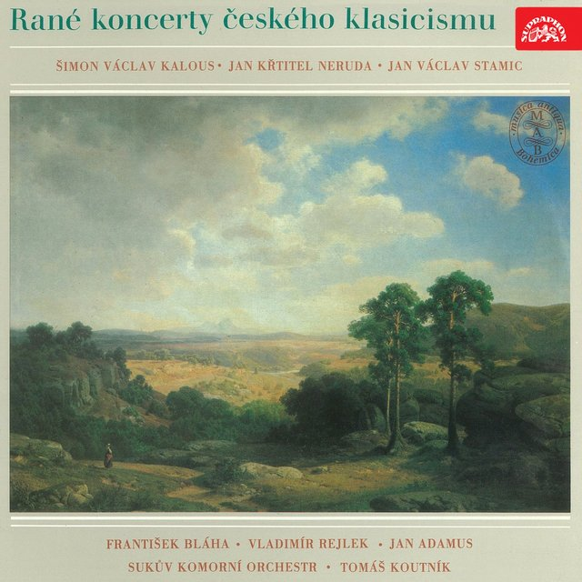 Early Concerts of Czech Classicism: Neruda, Kalous, Stamic