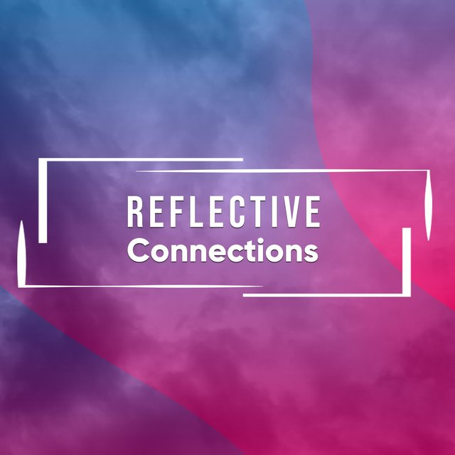 # 1 Album: Reflective Connections