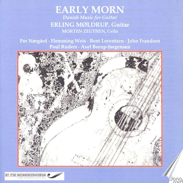 Norgard, P.: Early Morn / the Queen of the Hearts / Weis, F.: Aspekter / Frandsen, J.: Nature Morte / Lorentzen, B.: Umbra