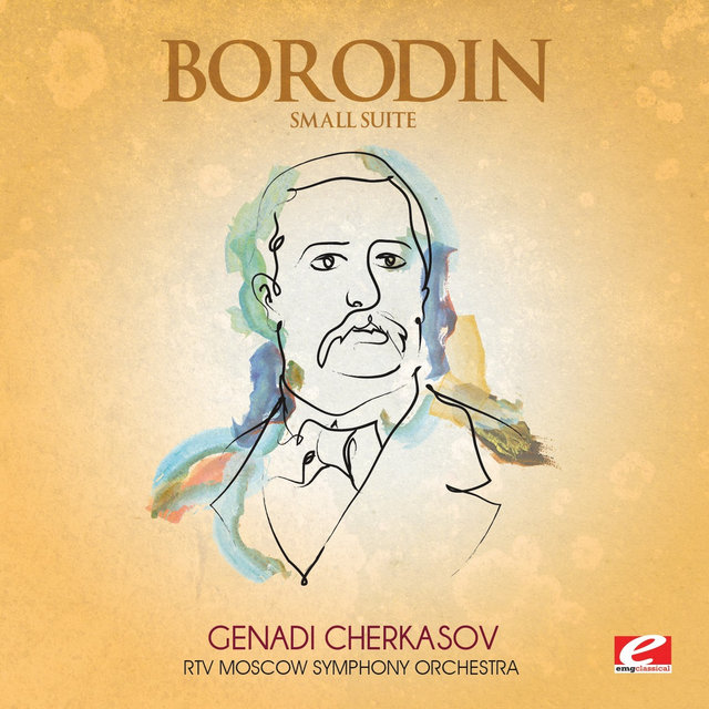 Borodin: Small Suite (Digitally Remastered)