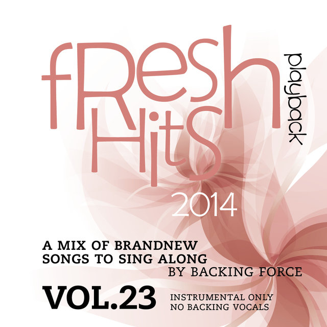 Fresh Playback Hits - 2014 - Vol. 23 (Instrumental Only - No Backing Vocals)