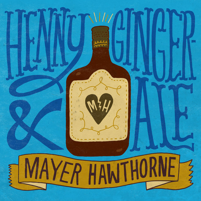 Cover art for album Henny & Gingerale by Mayer Hawthorne