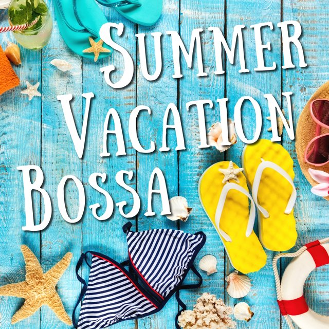 Summer Vacation Bossa