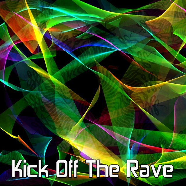 Kick Off the Rave