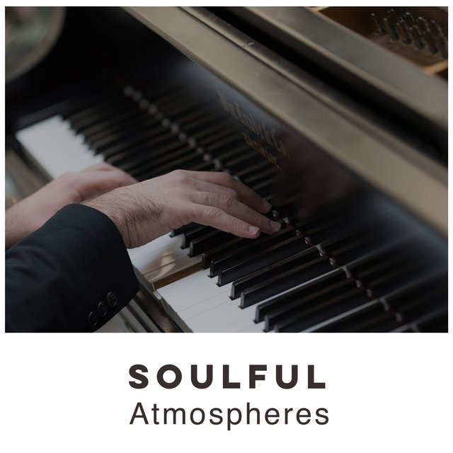 """ Soulful Lounge Atmospheres """