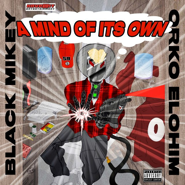 A Mind Of It's Own (feat. Orko Elohim)