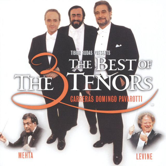 The Three Tenors - The Best of the 3 Tenors