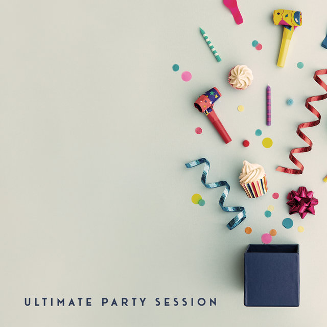 Ultimate Party Session – Club Music, Best Party Hits, Electro Beats, Sexy Dance, Cocktail Bar, Chill Out After Midnight, Chillax