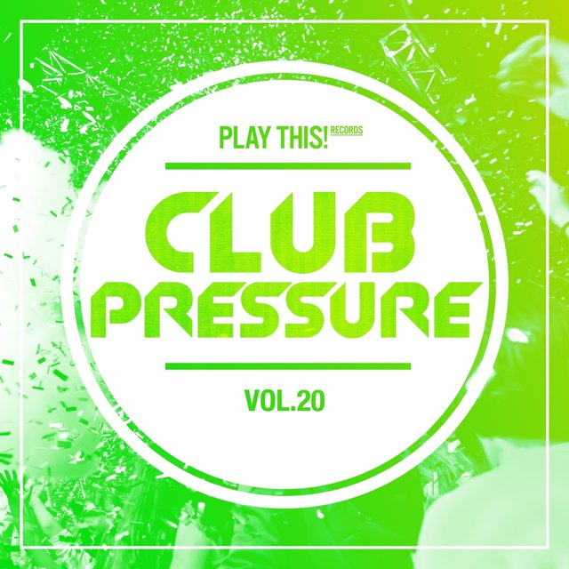 Club Pressure, Vol. 20 - The Progressive and Clubsound Collection