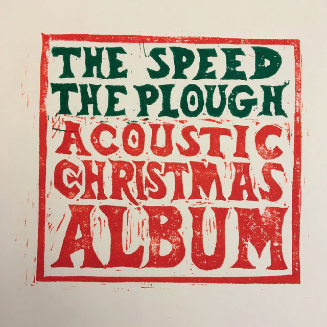 The Speed the Plough Acoustic Christmas Album
