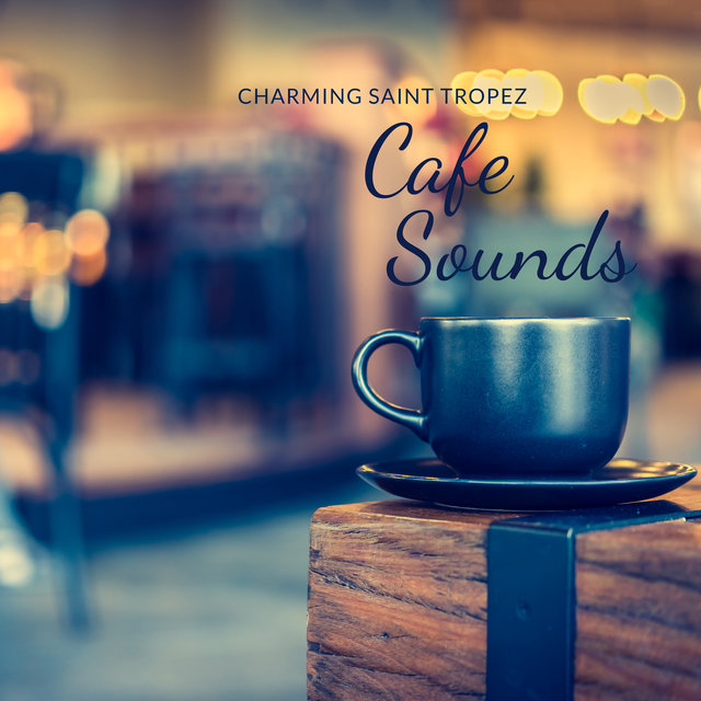 Charming Saint Tropez Cafe Sounds: Smooth Jazz Music Mix 2020