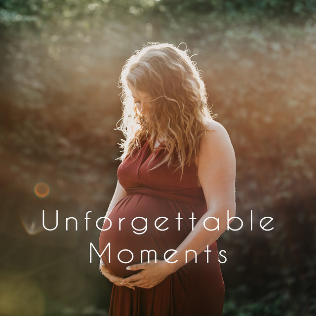 Unforgettable Moments (Pregnancy New Age Music)