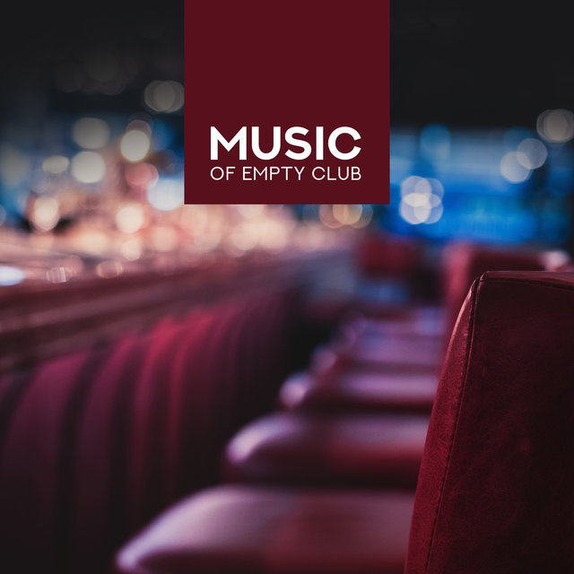 Music of Empty Club