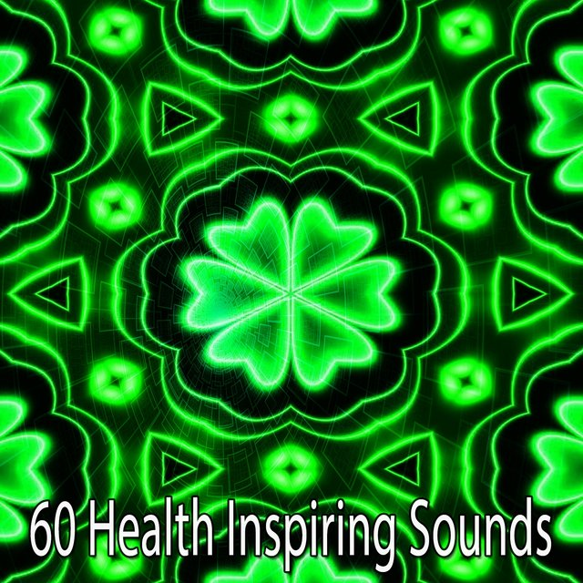 60 Health Inspiring Sounds