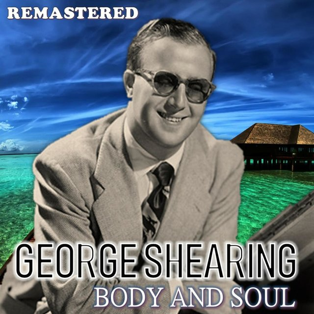 Body and Soul (Remastered)