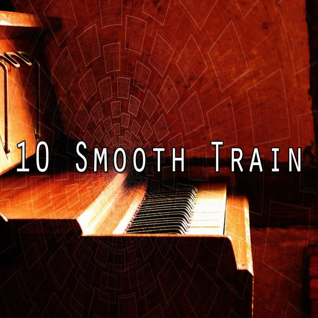10 Smooth Train