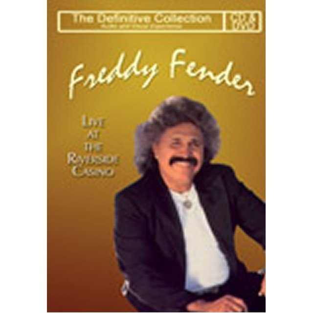 The Definitive Freddy Fender - Live At The Riverside Casino