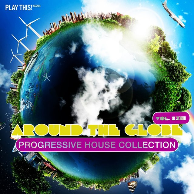 Around The Globe, Vol. 23 - Progressive House Collection