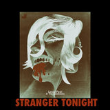 Stranger Tonight