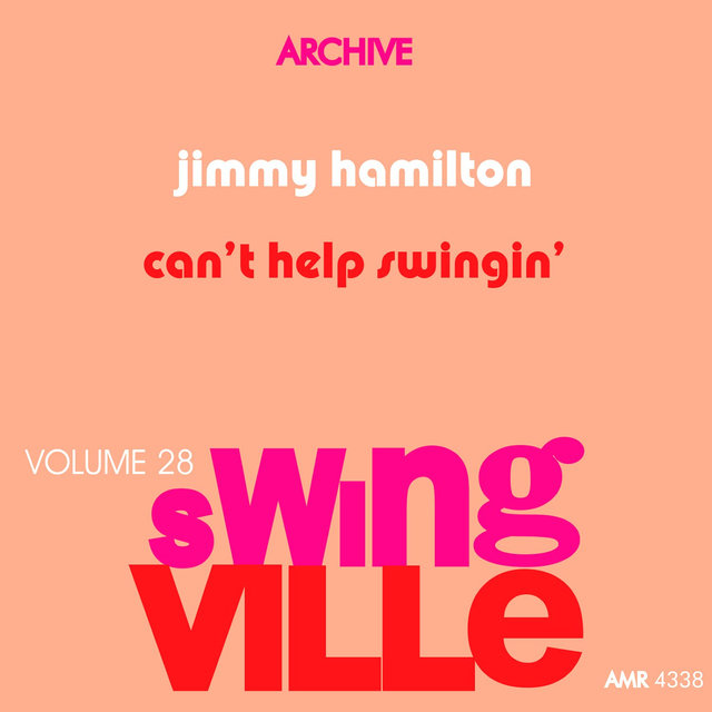Swingville Volume 28: Can't Help Swinging