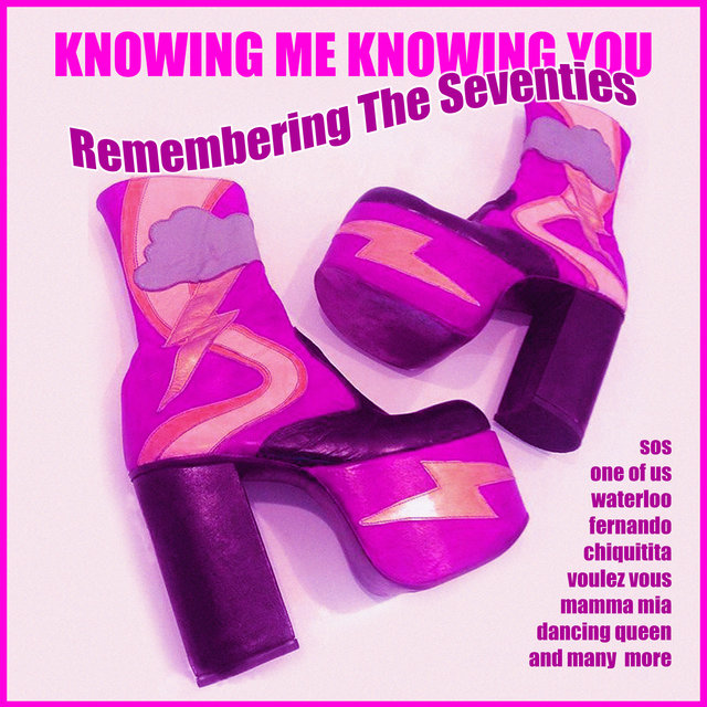 Knowing Me Knowing You - Remembering The Seventies
