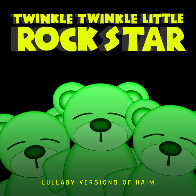 Lullaby Versions of HAIM