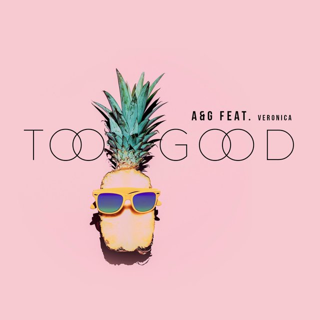 Too Good (feat. Veronica)