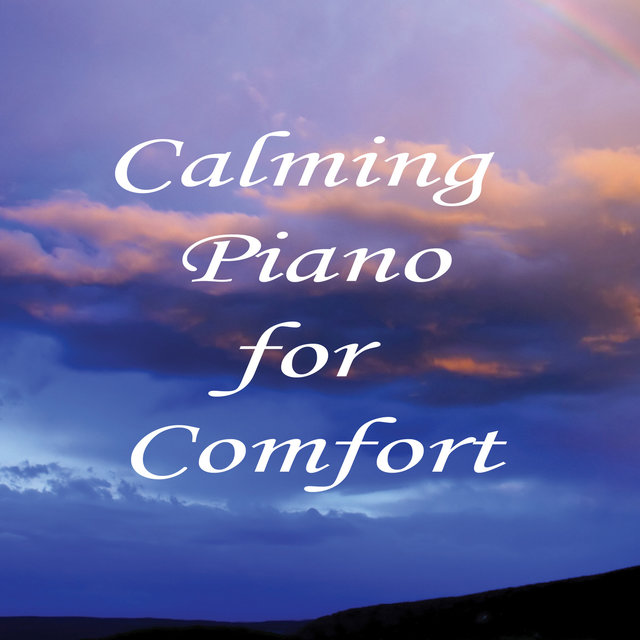 Calming Piano for Comfort