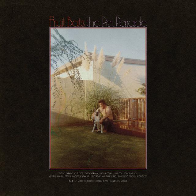Cover art for album The Pet Parade by Fruit Bats
