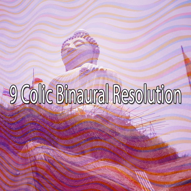 9 Colic Binaural Resolution