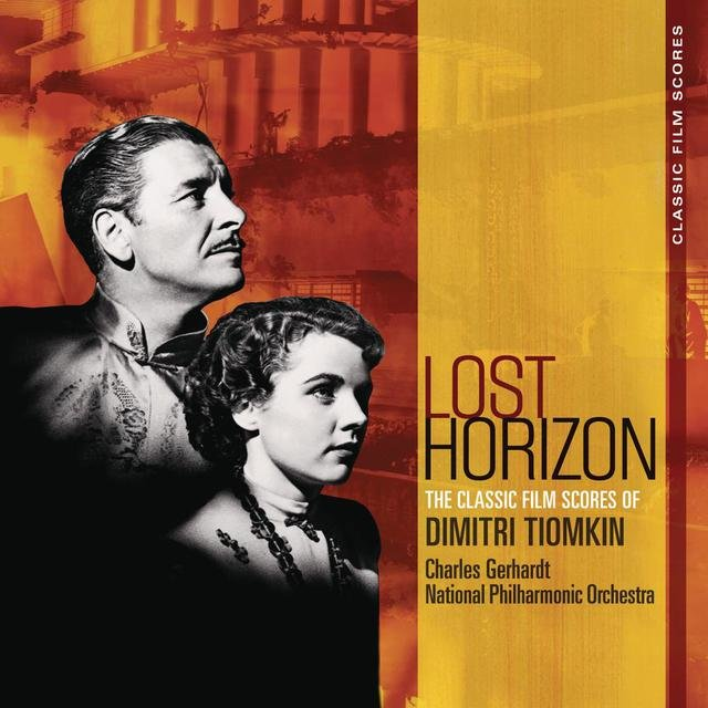 Classic Film Scores: Lost Horizon
