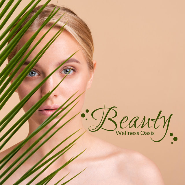 Beauty Wellness Oasis: Healing Massage, Spa & Wellness Perfect New Age Music, Relax, Nature Therapy Sounds