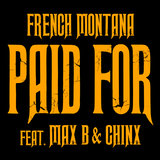 Chinx & Max/Paid For