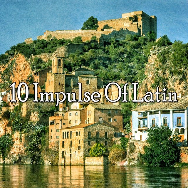10 Impulse of Latin